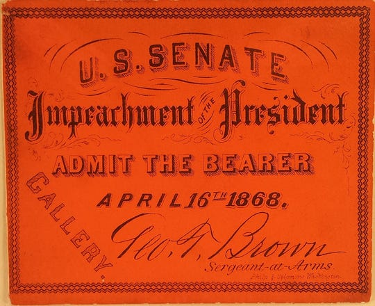 A ticket to the Johnson impeachment trial.