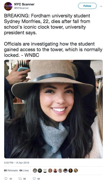 Sydney Monfries, a senior at Fordham University died Sunday after falling from the campus clock tower.