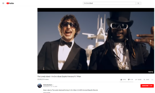 """YouTube screenshot of the popular song """"I'm On A Boat"""" by The Lonely Island ft. T-Pain"""