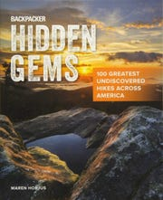 """Backpacker Hidden Gems: 100 Greatest Undiscovered Hikes Across America"" by Maren Horjus"