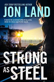 'Strong as Steel' by Jon Land