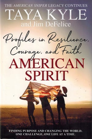 'American Spirit: Profiles in Resilience, Courage, and Faith' by Taya Kyle and Jim DeFelice