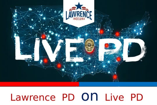 """The Lawrence Police Department is participating in A&E Network's """"Live PD"""" documentary series."""