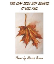 Marina Brown will have a book launch for her first poetry book on Thursday, April 25.