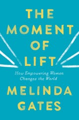 """A peek at the book cover for Melinda Gates' new book, """"The Moment of Lift."""""""