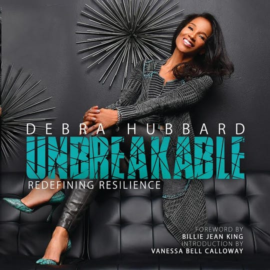 Debra Hubbard's 'Unbreakable' was released April 7. She believes the book will resonate with anyone who has struggled in life.
