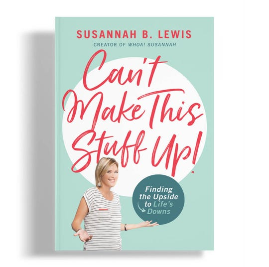 "The cover of Susannah Lewis' new book ""Can't Make This Stuff Up!"" It's her first non-fiction book after writing three others."