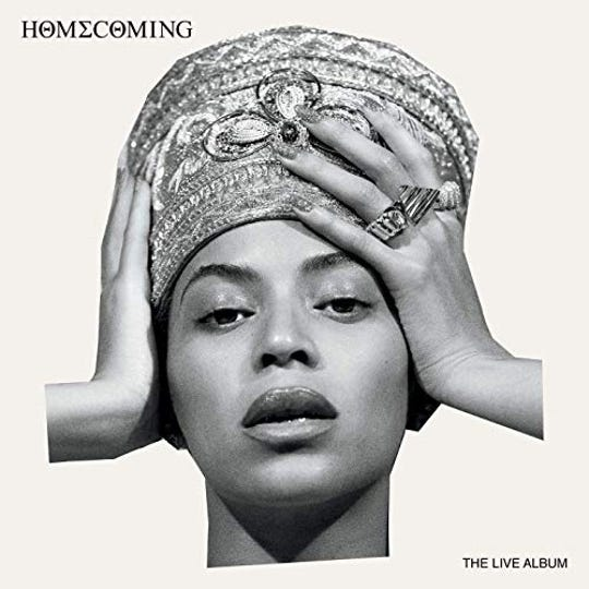 """Homecoming: The Live Album"" by Beyonce"