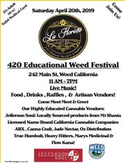 This flier advertises a marijuana-themed festival happening Saturday, April 20, 2019 in Weed, some of whose residents have been wary of embracing the city's pot-friendly name. It was named after pioneer Abner Weed.