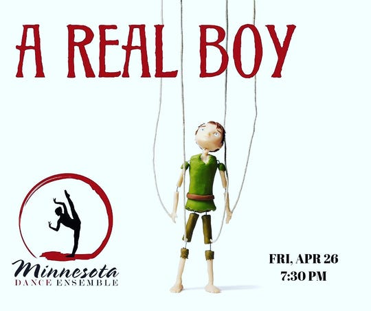 """""""A Real Boy"""" begins at 7:30 p.m. April 26 at the Paramount Center for the Arts."""