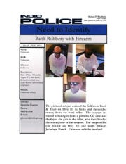 Indio police released details Friday evening about the suspected bank robber.