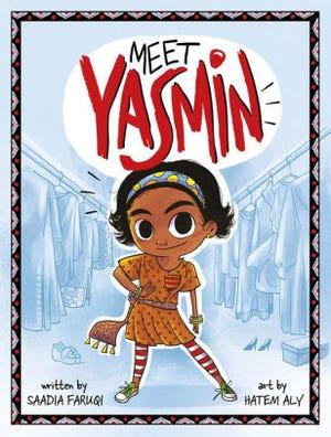 """""""Meet Yasmin"""" by Saadia Faruqi"""