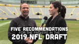 Jim Owczarski and Olivia Reiner share their top suggestions that the Packers should heed in the 2019 NFL draft.