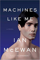 "Ian McEwan's ""Machines Like Me"" features a lifelike android with access to all human knowledge who writes haiku poetry."