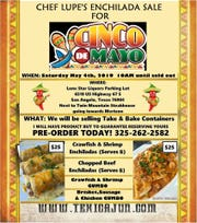 Chef Lupe's Enchilada Sale for Cinco de Mayo will offer $25 enchiladas at Lone Star Liquors, 6510 US Highway S on Saturday, May 4, 2019.
