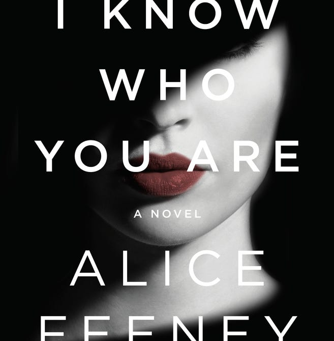 """""""I Know Who You Are,"""" by Alice Feeney."""