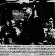 1967 Loyalty Day Parade- Maj. Roger H.C. Donlon, first American serviceman to be awarded the Medal of Honor for action in Vietnam, was grand marshal of the El Paso Loyalty Day Parade.