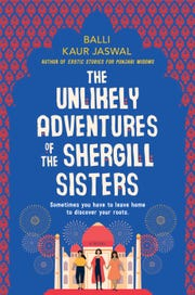 """""""The Unlikely Adventures of the Shergill Sisters"""" by Balli Kaur Jaswal"""