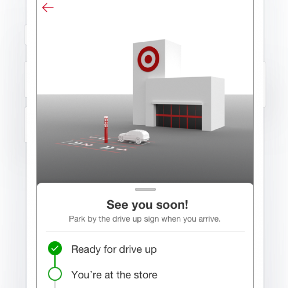 Target Drive Up is available at more than 1,100 stores. With it place an order on the app and select items will be available to pickup without getting out of the car.