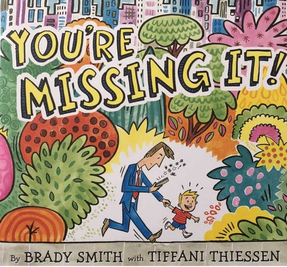 """""""You're Missing It!"""" by Brady Smith and Tiffani Thiessen of """"Saved by the Bell"""" fame is available on Amazon and in bookstores April 30 for about $18."""