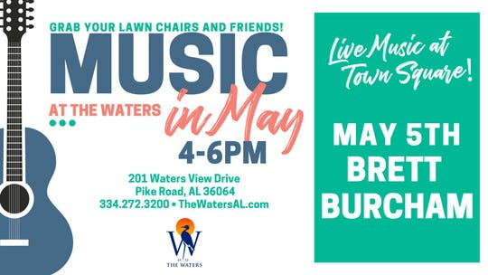 Music in May at The Waters opens with Brett Burcham.