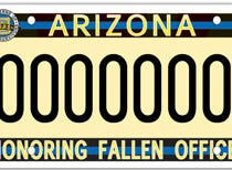 The Arizona families of fallen officers specialty plate benefits a fund that helps family survivors of police officers who died in the line of duty in Arizona.