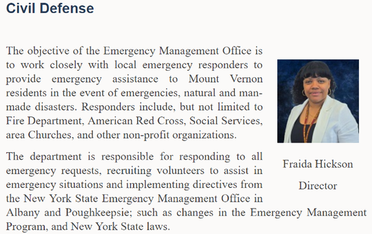 Fraida Hickson's photo on the Mount Vernon website when she was the city's director of civil defense. Now, a deputy police commissioner in charge of the parking bureau, Hickson pleaded guilty last week to a federal credit fraud charge, admitting she had more than $7,000 worth of plastic surgery done using someone else's credit.