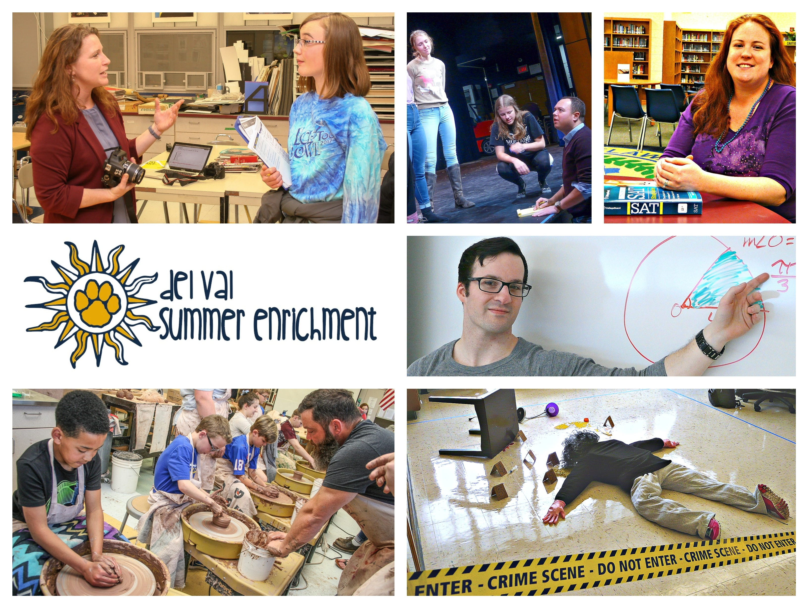July will be a time for fun and learning at Del Val High School. Subjects include (clockwise from top left) photography, musical theater, SAT prep in English and math, crime scene investigation and ceramics.