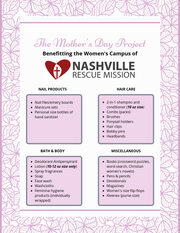 The Mother's Day Project collects care products to give to homeless moms seeking support at the Nashville Rescue Mission's women's campus. This is a list of their needs.