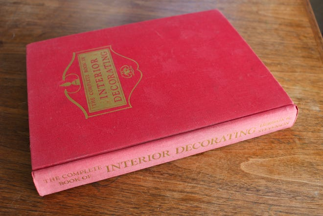 """An old copy of """"The Complete Book of Interior Decorating,"""" found in a Port Townsend used bookstore."""