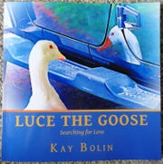 """2018 Valentine Lady Kay Bolin authored """"Luce the Goose: Searching for Love"""" her first children's book released in late March."""