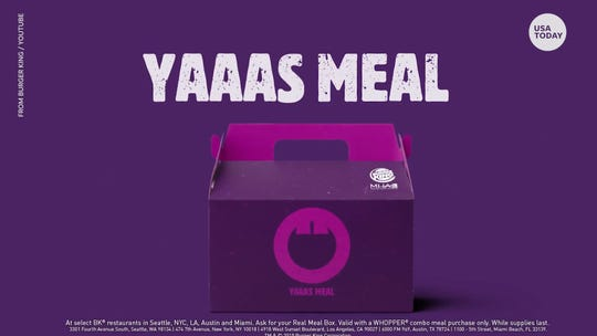 Burger King's Real Meals will have you saying 'YAAS'