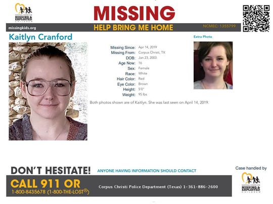 Kaitlyn Cranford was last seen in Corpus Christi on April 14. Anyone with information about Kaitlyn should call Corpus Christi police at 361-886-2600.
