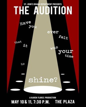 "The St. John's Drama Department will be presenting ""The Audition"" May 10-11."