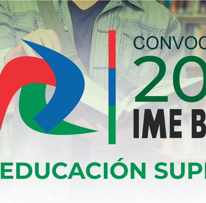 Abren convocatoria 'IME Becas 2019' para educación superior