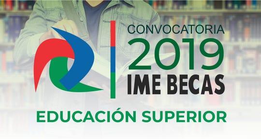 IME Becas 2019: Educación Superior Del 24 de abril al 24 de mayo.