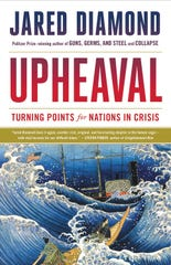 """Upheaval: Turning Points for Nations in Crisis,"" by Jared Diamond."