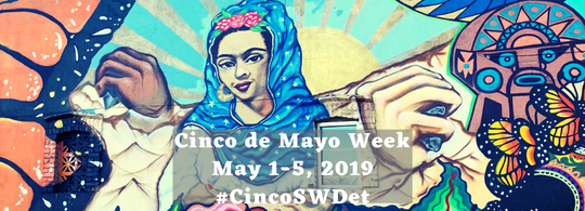 Cinco de Mayo Week in Southwest Detroit celebrates art, culture & local entrepreneurs