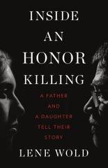 """""""Inside an Honor Killing"""" by Lene Wold."""