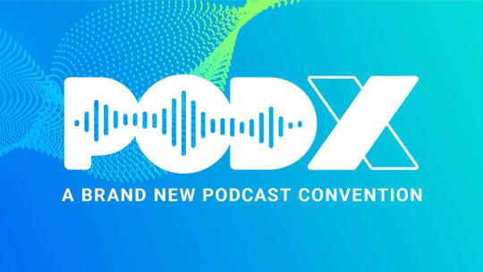 PodX 2019 runs May 31 to June 2 at Nashville's Music City Center.