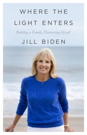 "Former second lady Jill Biden has written ""Where the Light Enters: Building a Family, Discovering Myself."""
