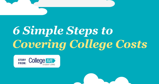 Preparing to pay for college? Here are 6 steps to get you started