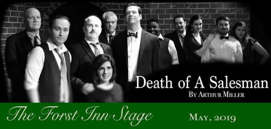 The Forst Inn will stage 'Death of a Salesman.'