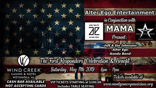 The First Responders' Celebration & Benefit is Saturday 6-11 p.m. at Wind Creek Wetumpka.