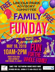 The Lincoln Park Advisory Committee will be hosting its Family Fun Day from 10 a.m. to 2 p.m. May 18 at the Percy Peek Gymnasium, 2902 Avenue D, Fort Pierce.
