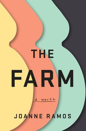 """The Farm,"" by Joanne Ramos."