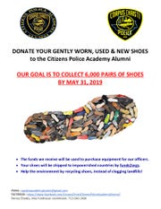 The Citizens Police Academy Alumni is seeking gently used and new shoes. The shoes will help collect funds to purchase new equipment for Corpus Christi Police Department officers.