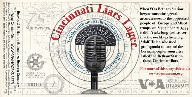 Grainworks Brewing Company developed a new beer - Cincinnati Liars Lager - to commemorate 75 years of broadcast history at the Voice of America complex. This label for the new brew, designed by a West Chester Township artist, will appear on t-shirts.
