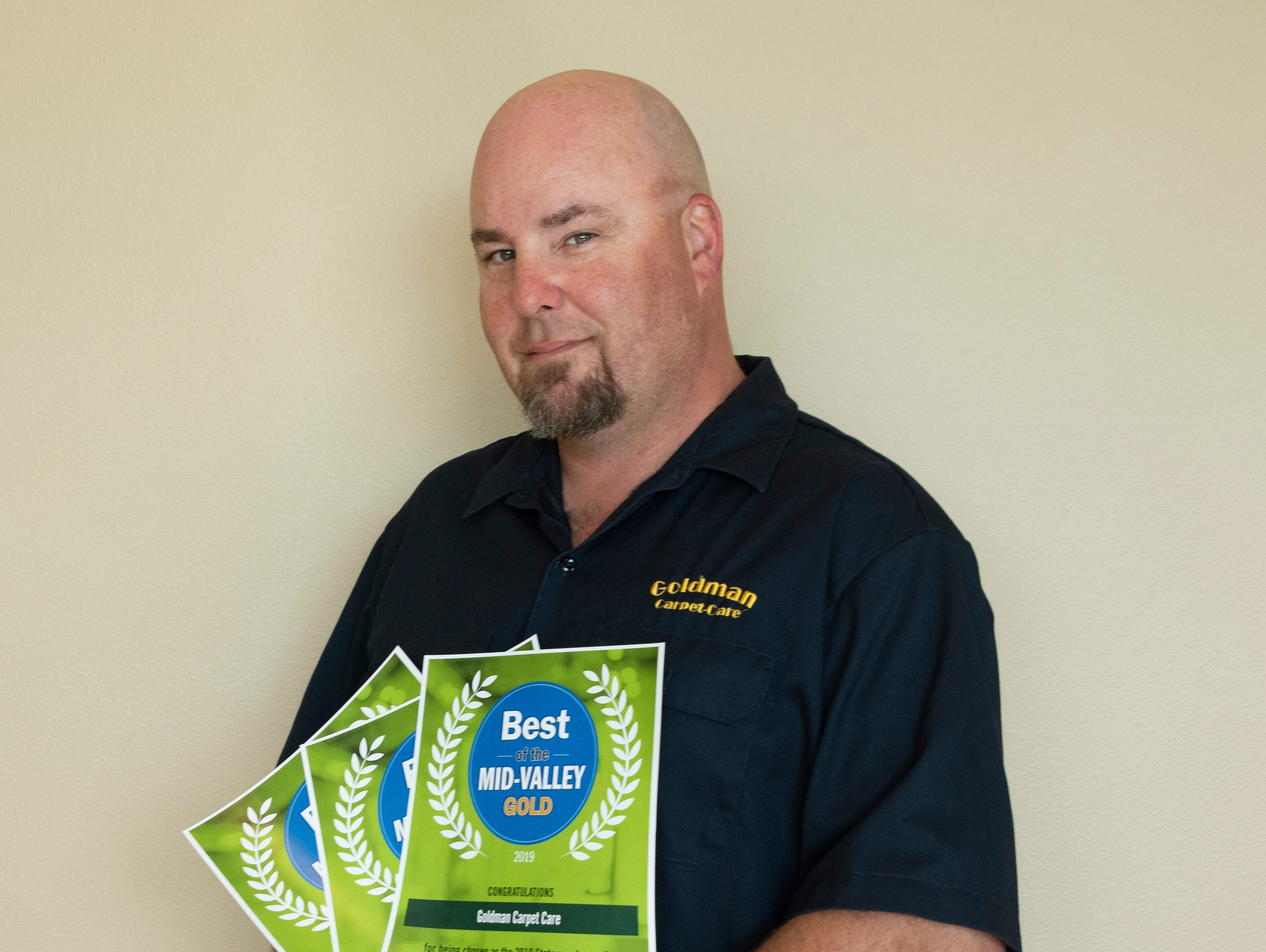 Goldman Carpet Care won Gold for Best Carpet Cleaning Service, silver for Disaster Restoration and silver for Carpet Retailer/Installer in the 2019 Best of the Mid-Valley.
