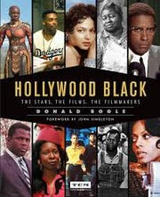 Hollywood Black: The Stars, The Films, The Filmmakers. By Donald Bogle.
